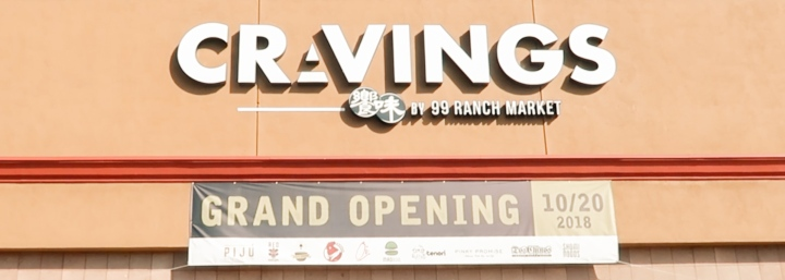 Cravings by 99 Ranch Opening Week